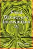 Fluid Structure Interaction VI, A. J. Kassab, 184564512X