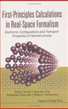 First-Principles Calculations in Real-Space Formalism : Electronic Configurations and Transport Properties of Nanostructures, Hirose, Kikuji and Ono, Tomoya, 1860945120