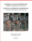Lexicon of Medieval Choir Stalls, Block, Elaine C., 2503515126