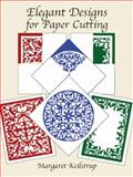 Elegant Designs for Paper Cutting, Margaret Keilstrup, 0486295125
