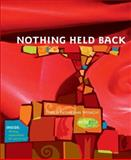 Nothing Held Back, Keren Taylor, 0974125121