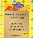 What's in Grandma's Grocery Bag? (Spanish/English), Hui-Mei Pan, 1932065121