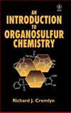 An Introduction to Organosulfur Chemistry, Cremlyn, R. J., 0471955124