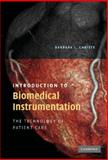 Introduction to Biomedical Instrumentation : The Technology of Patient Care, Christe, Barbara, 0521515122