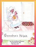 Grandma's Helper, Helena Hayes Thomas, 1467065129