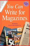 You Can Write for Magazines, Daugherty, Greg, 1582975124