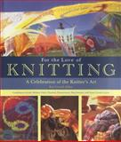 For the Love of Knitting, Melanie Falick, 0760335125