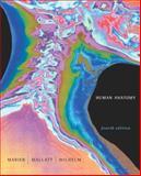Human Anatomy, Marieb, Elaine N. and Mallatt, Jon, 080535512X