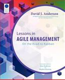 Lessons in Agile Management, David J. Anderson, 0985305126