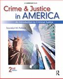 Crime and Justice in America : An Introduction to Criminal Justice, Pollock, Joycelyn M., 1437735126