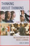 Thinking about Thinking, Carol Benton, 1475805128