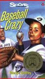 Baseball Crazy, Martyn Godfrey, 1550285122