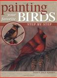 Painting Your Favorite Birds Step by Step, Nancy Dale Kinney, 1581805128