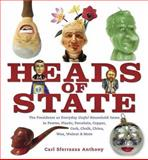 Heads of State, Carl Sferrazza Anthony, 1582345120