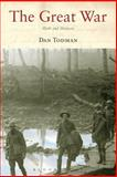 Great War : Myth and Memory, Todman, Dan and Todman, 1852855126