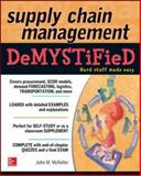 Supply Chain Management Demystified, McKeller, John M., 0071805125