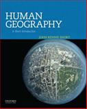 Human Geography : A Short Introduction, Short, John Rennie, 0199925127