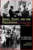 Israel, Egypt, and the Palestinians : From Camp David to Intifada, Lesch, Ann M. and Tessler, Mark A., 0253205123