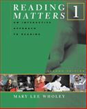 Reading Matters : An Interactive Approach to Reading, Wholey, Mary Lee, 0618475125