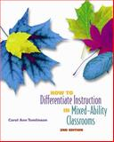 How to Differentiate Instruction in Mixed-Ability Classrooms, 2nd Edition, Tomlinson, Carol Ann, 0871205122