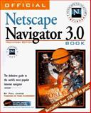 The Official Netscape Navigator 3.0 Book, Mac : The Definitive Guide to the World's Most Popular Internet Navigator, James, Phil and Trebnik, John, 1566045126