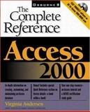 Access 2000 : The Complete Reference, Andersen, Virginia, 0078825121