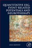 Quantitative EEG, Event-Related Potentials and Neurotherapy, Kropotov, Juri, 0123745128