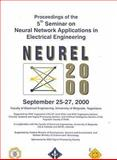 5th Seminar on Neural Network Applications in Electrical Engineering, IEEE, Yugoslavia Section Staff, 0780355121