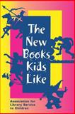 The New Books Kids Like, Sharon Deeds, 0838935125