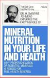 Mineral Nutrition in Your Life and Health, H. Dewayne Ashmead, 0879835125