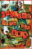 Falling from the Sky, Kate Holden Brad Listi, 0977605124