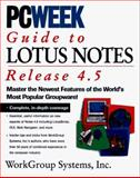 PC Week Guide to Lotus Notes and Domino 4.5, Linton, Gary and Mann, Eric, 1562765124