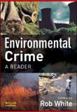 Environmental Crime : A Reader, , 1843925125