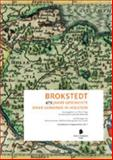 Brokstedt : 475 Jahre Geschichte Einer Gemeinde in Holstein, Inderwies, Stefan and Cordes, Lena, 3943025128