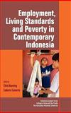 Employment, living standards and poverty in contemporary Indonesia, , 9814345121