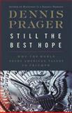 Still the Best Hope, Dennis Prager, 0061985120