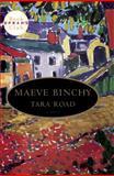 Tara Road, Maeve Binchy, 0385335121