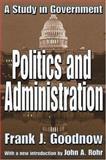 Politics and Administration 9780765805126