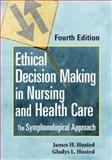 Ethical Decision Making in Nursing and Healthcare : The Symphonological Approach, Husted, James H. and Husted, Gladys L., 0826115128