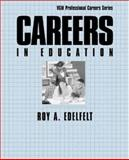 Careers in Education, Edelfelt, Roy A., 0844245127