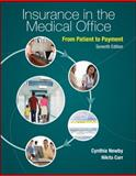 Insurance in the Medical Office from Patient to Payment 7th Edition