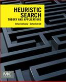 Heuristic Search : Theory and Applications, Edelkamp, Stefan and Schrödl, Stefan, 0123725127