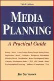 Media Planning : A Practical Guide, Surmanek, Jim, 0844235121