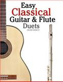 Easy Classical Guitar and Flute Duets, Javier Marcó, 1467945129
