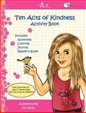 Ten Acts of Kindness Activity Book, Alex O'Shay, 146855512X