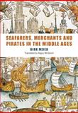 Seafarers, Merchants and Pirates in the Middle Ages, Meier, Dirk, 1843835126