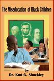 The Miseducation of Black Children
