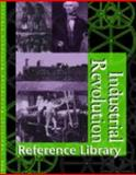 Industrial Revolution Reference Library, Gale Research Staff, 0787665126