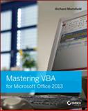 Mastering VBA for Microsoft Office 2013, Richard Mansfield, 1118695127