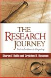 The Research Journey : Introduction to Inquiry, Rallis, Sharon F. and Rossman, Gretchen B., 1462505120